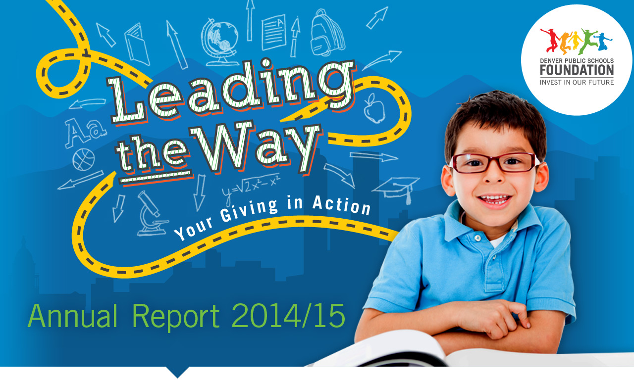 Denver Public Schools Foundation Annual Report 2015