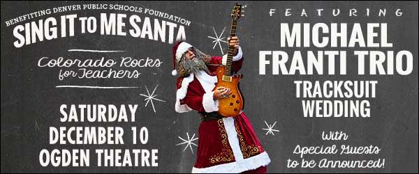 Sing It To Me Santa 2016, Colorado Rocks for Teachers